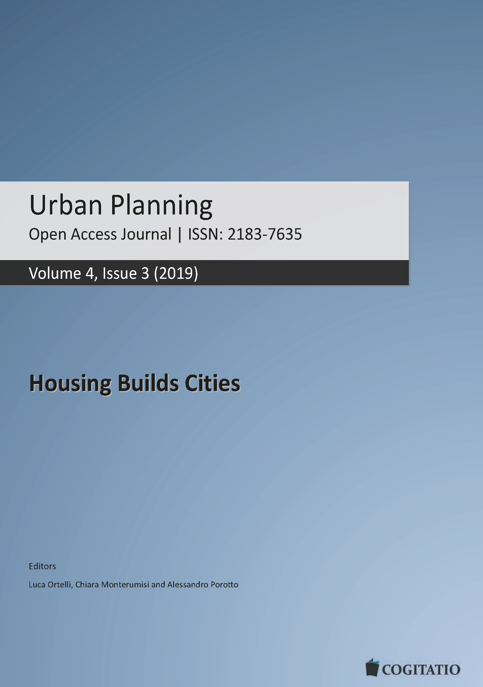 "NEW JOURNAL ISSUE: ""Housing Builds Cities"", Urban Planning 4(3), 2019"